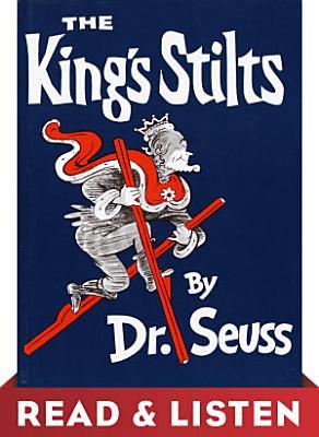 The King s Stilts  Read   Listen Edition