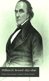 William H. Seward: 1831-1846