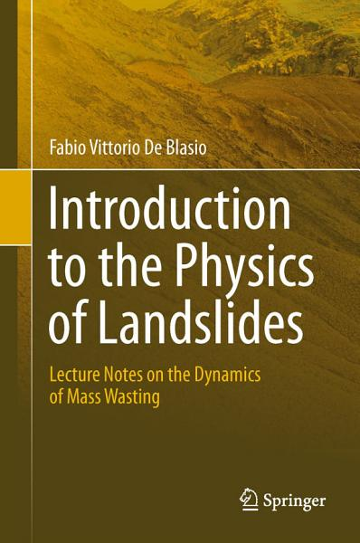 Download Introduction to the Physics of Landslides Book