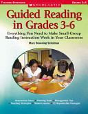 Guided Reading in Grades 3 6