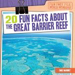20 Fun Facts About the Great Barrier Reef