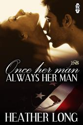 Once Her Man, Always Her Man (1Night Stand): Always a Marine #1