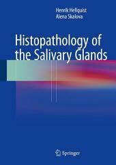 Histopathology of the Salivary Glands