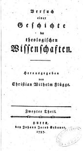 Versuch einer Geschichte der theologischen Wissenschaften