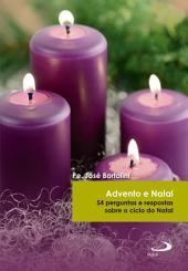 Advento e Natal: 54 perguntas e respostas sobre o ciclo do Natal