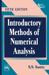 INTRODUCTORY METHODS OF NUMERICAL ANALYSIS: Edition 5