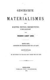 Geschichte des Materialismus und Kritik seiner Bedeutung in der Gegenwart: Band 1