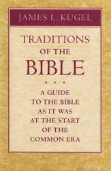 Traditions Of The Bible Book PDF