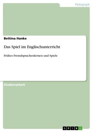 Das Spiel im Englischunterricht PDF