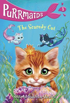 Purrmaids  1  The Scaredy Cat PDF
