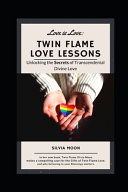Twin Flame Love Lessons