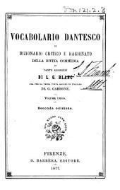 Vocabolario dantesco: o, Dizionario critico e ragionato della Divina commedia di Dante Alighieri di L.G. Blanc