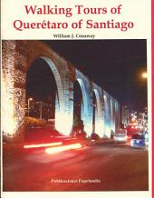 Walking Tours of Queretaro, Santiago de