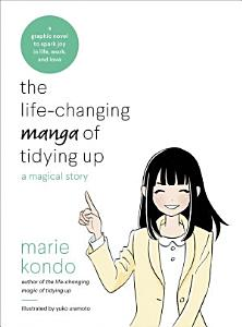 The Life-changing Manga of Tidying Up Book