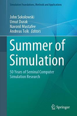 Summer of Simulation