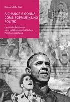 A change is gonna come  Popmusik und Politik PDF