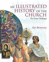 An Illustrated History of the Church PDF