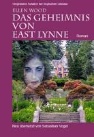 Das Geheimnis von East Lynne PDF