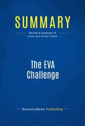 Summary: The EVA Challenge: Review and Analysis of Stern and Shiely's Book