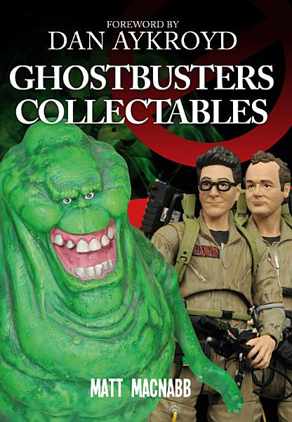 Download Ghostbusters Collectables Book