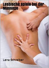 Lesbische Spiele bei der Massage