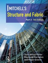 Mitchell's Structure & Fabric: Part 2, Edition 7