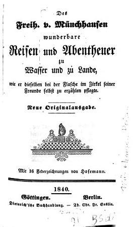 Des Freiherrn von M  nchhausen wunderbare Reisen und Abentheuer zu Wasser und zu Land PDF