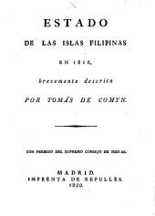 Estado de las islas Filipinas en 1810 brevemente descrito ...