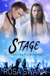 Stage (Feathers and Microphones #2)