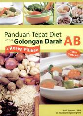 Panduan Tepat Diet untuk Golongan Darah AB