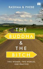 The Buddha and the Bitch