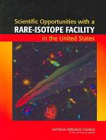 Scientific Opportunities with a Rare-Isotope Facility in the United States