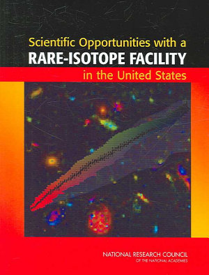 Scientific Opportunities with a Rare Isotope Facility in the United States