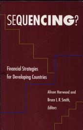 Sequencing?: Financial Strategies for Developing Countries