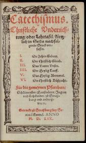 Catechismus, Christliche Underrichtung oder Lehrtafel