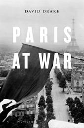 Paris at War: 1939-1944