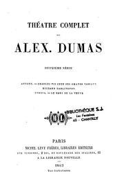 Théâtre complet de Alex. Dumas: Volumes1à5
