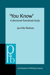 'You Know': A discourse-functional study