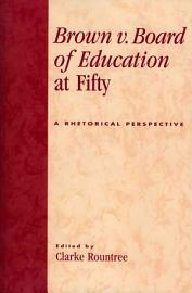 Brown V  Board of Education at Fifty PDF