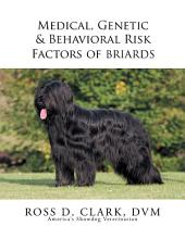 Medical, Genetic & Behavioral Risk Factors of Tawny Briards