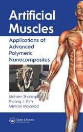Artificial Muscles: Applications of Advanced Polymeric Nanocomposites