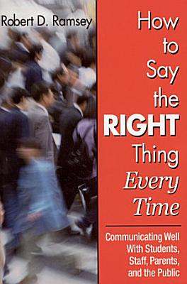 How to Say the Right Thing Every Time PDF