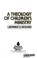 A Theology of Children's Ministry