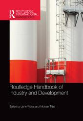 Routledge Handbook of Industry and Development