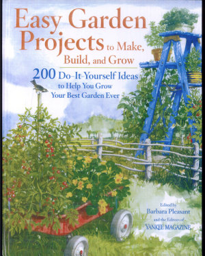Easy Garden Projects to Make  Build  and Grow PDF