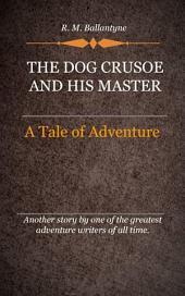 The Dog Crusoe
