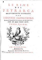 Le rime del Petrarca, brevemente esposte per L. Castelvetro. [Called] Ed. corretta