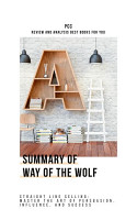 Summary of Way of the Wolf  Straight Line Selling  Master     PDF