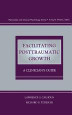 Facilitating Posttraumatic Growth PDF