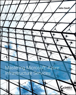 Mastering Microsoft Azure Infrastructure Services PDF